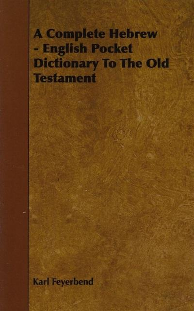 A Complete Hebrew-English Pocket Dictionary to the Old Testament