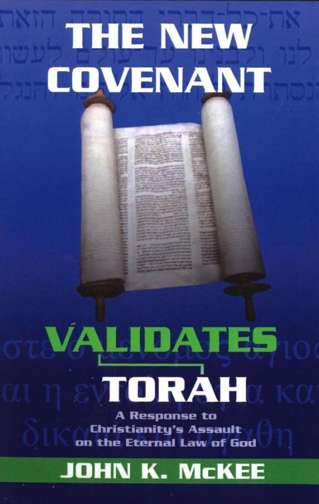 The New Covenant Validates Torah
