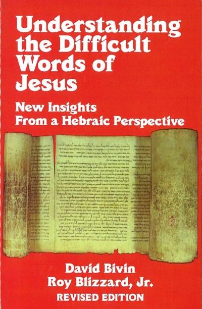 Understanding the Difficult words of Jesus (Yeshua)