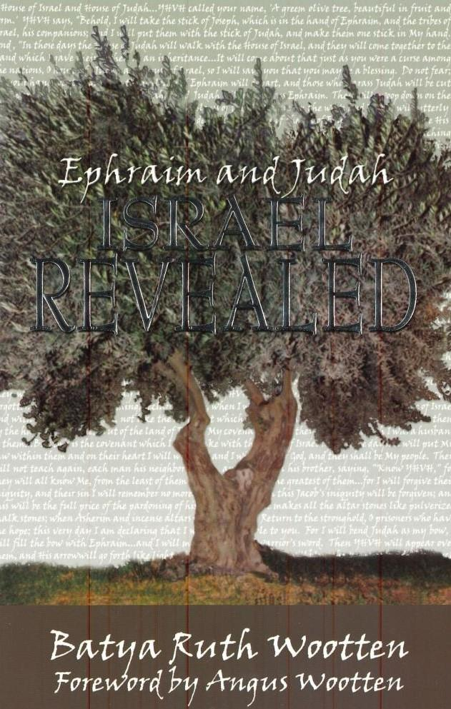 Israel Revealed, Ephraim & Judah