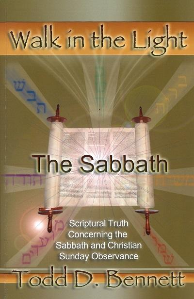 The Sabbath - Walk in the Light Series