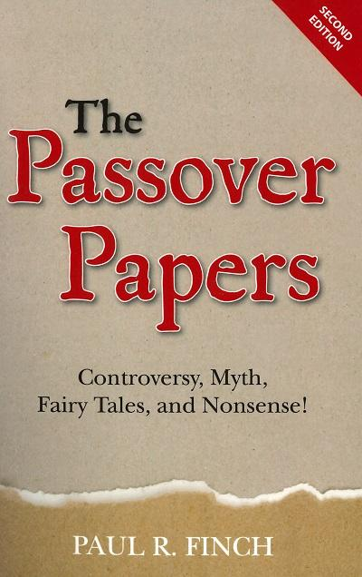 The Passover Papers (2nd Edition)